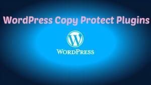 Wordpress copy protect plugins