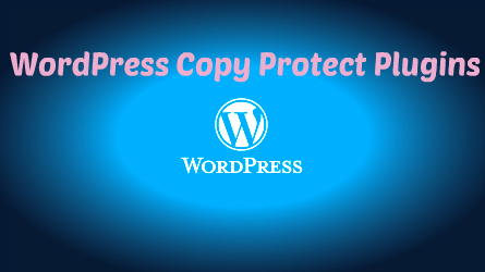 Wordpress copy protect plugins