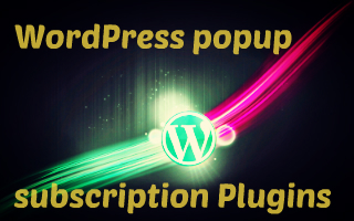 WordPress popup subscription plugin