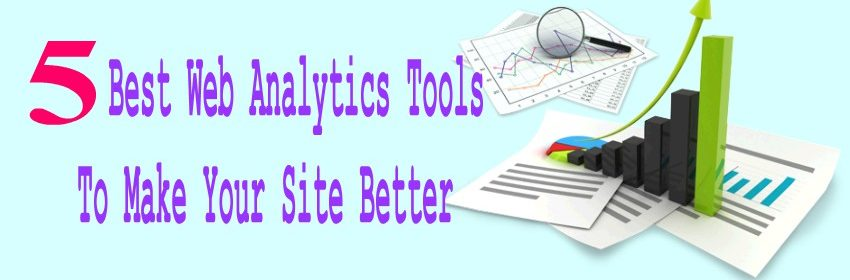 5 best Web Analytics tools to make your site better
