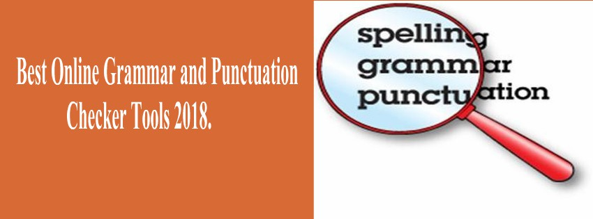 Best Online Grammar and Punctuation Checker Tools 2018