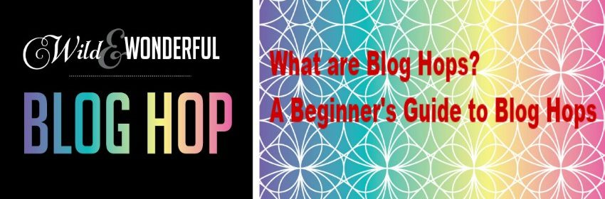 What are Blog Hops? A Beginner's Guide to Blog Hops